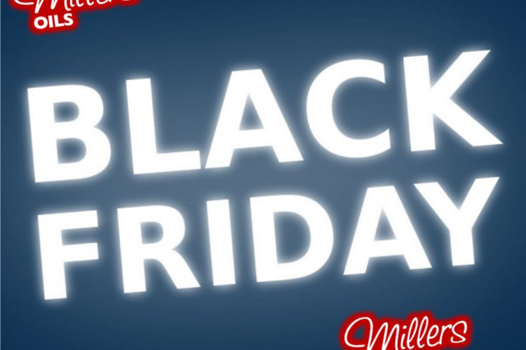Black friday Millers Oils